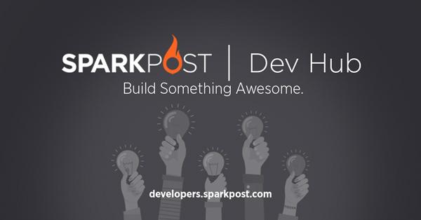 SparkPost Developer Hub - Build Something Awesome