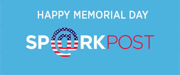 Memorial Day 2016 SparkPost Blog