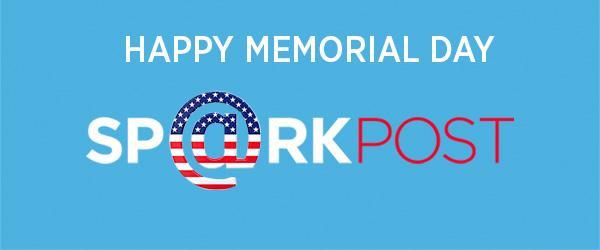 Memorial Day 2016 SparkPost Blog